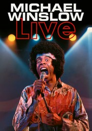 Michael Winslow: Live