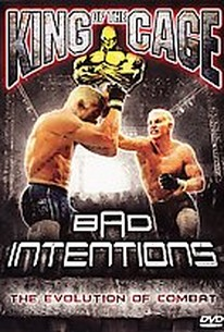 King of the Cage - Bad Intentions