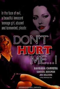 Don't Hurt Me!