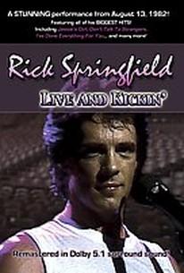 Rick Springfield - Live and Kickin'