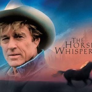 The Horse Whisperer 1998 Rotten Tomatoes