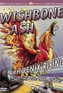 Wishbone Ash - Phoenix Rising: Classic Ash Then & Now