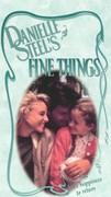 Danielle Steel's Fine Things
