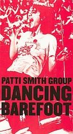 Patti Smith Group - Dancin' Barefoot