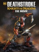 Deathstroke: Knights Andamp; Dragons