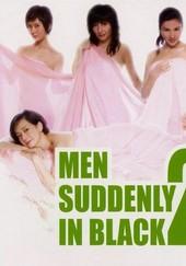 Men Suddenly in Black 2