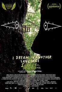 I Dream in Another Language (Sueño en otro idioma)