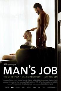 Miehen työ (A Man's Work) (Man's Job)