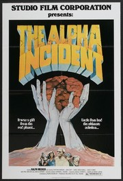 The Alpha Incident (Gift from a Red Planet)