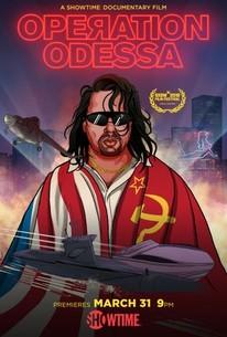 Operation Odessa (2018) - Rotten Tomatoes