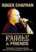 Roger Chapman: Family & Friends