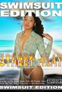 Street Heat - Swimsuit Edition
