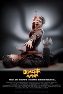 Dementamania