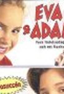 Eva & Adam - fyra födelsedagar och ett fiasko (Eva & Adam: Four Birthdays and a Fiasco)