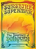 Donovan - Sunshine Superman: The Journey Of Donovan