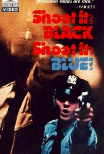 Shoot It Black, Shoot It Blue