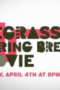 Degrassi Spring Break Movie