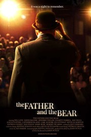 The Father And The Bear