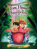 The Adventures of Tom Thumb and Thumbelina