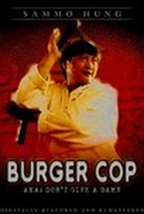 Mou mian bei (Burger Cop) (Don't Give a Damn)
