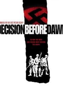 Decision Before Dawn
