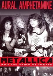 Aural Amphetamine: Metallica and the Dawn of Thrash