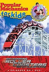 Popular Mechanics for Kids - Rip Roaring Rollercoasters and All Access to Fun
