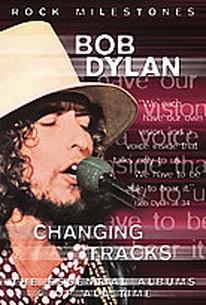 Bob Dylan: Changing Tracks