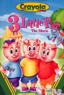 Three Little Pigs: The Movie