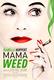 Mama Weed (La Daronne)