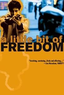 A Little Bit of Freedom