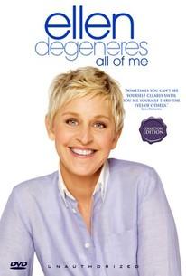 Ellen Degeneres: All of Me - Unauthorized