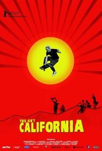 This Ain't California