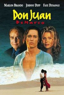 Don Juan DeMarco (1994) - Rotten Tomatoes