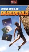 In the Mind of Daredevils