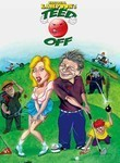 Teed Off, (National Lampoon's Teed Off: Just Fore Laughs)