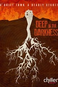 Deep in the Darkness