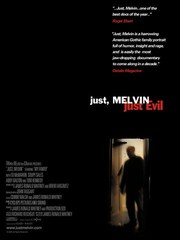 Just, Melvin: Just Evil