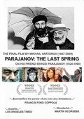 Parajanov: The Last Spring