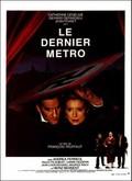 The Last Metro (Le Dernier M�tro)