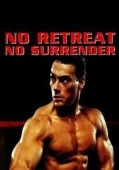 No Retreat No Surrender