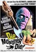 Die, Monster, Die! (Monster of Terror)