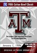 1986 Cotton Bowl -Texas A&M Classics