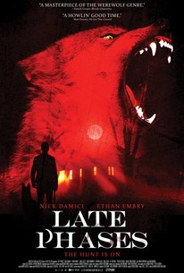 Late Phases (2014) - Rotten Tomatoes