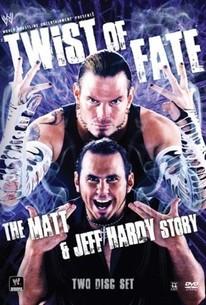 WWE: Twist of Fate - The Matt and Jeff Hardy Story