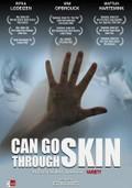 Kan Door Huid Heen (Can Go Through Skin)