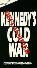 Kennedy's Cold War: Keeping the Commies Covered