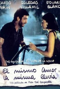 El Mismo amor, la misma lluvia (Same Love, Same Rain)