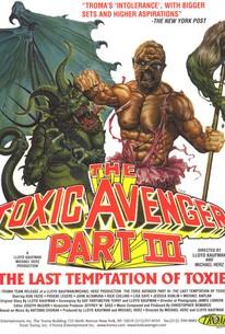 Toxic Avenger 3: The Last Temptation of Toxie