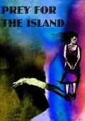 Prey for the Island